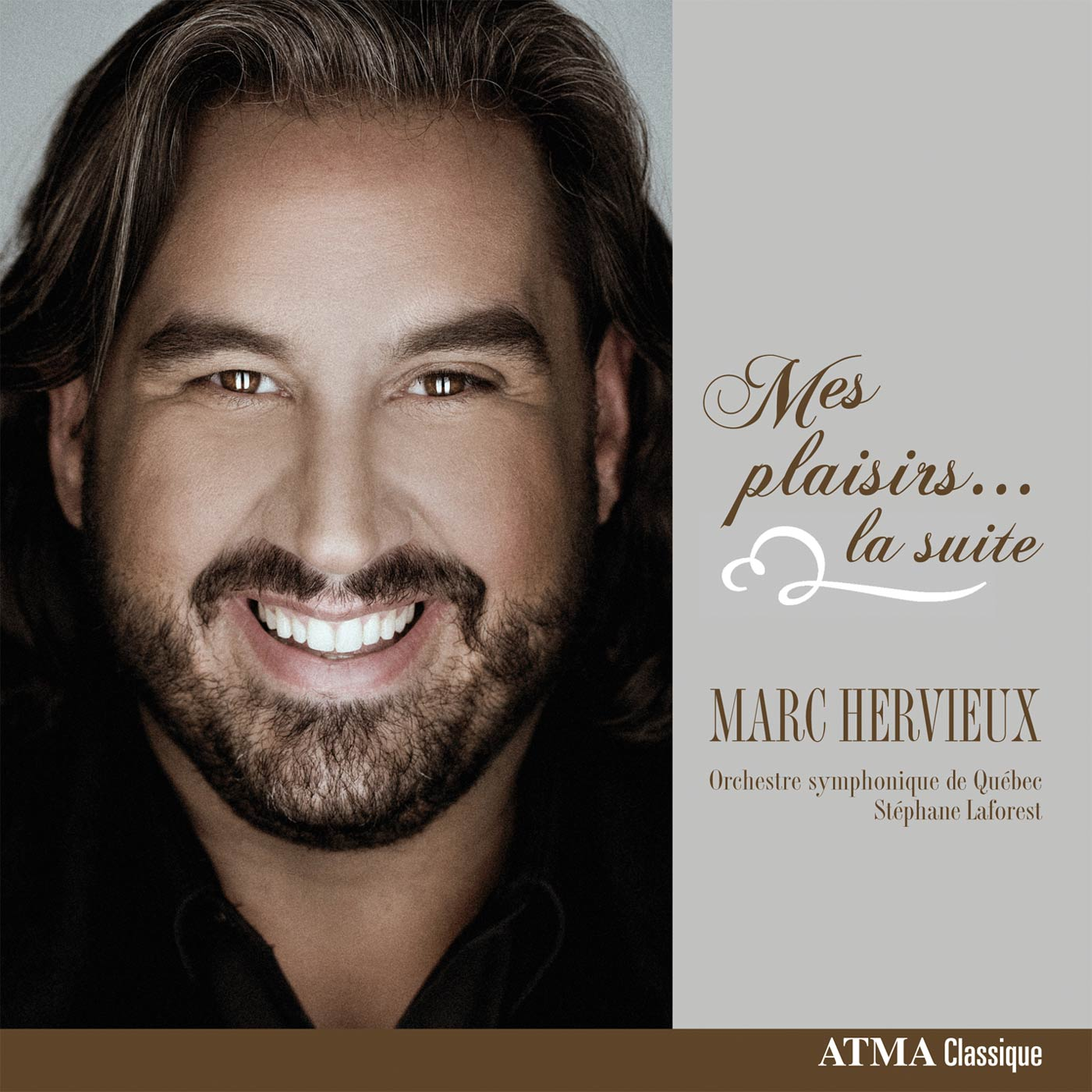 Mes plaisirs... la suite de Marc Hervieux